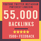 55000 Verified SEO Backlinks - Boost Your Social Media Google Rankings