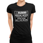 WARNING EXPECTANT MOTHER Funny T-Shirt Pregnant Maternity Baby Fun Gift idea