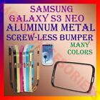 ACM-ALUMINUM BUMPER METAL CASE COVER SCREWLESS FRAME of SAMSUNG  S3 NEO I9300i