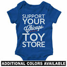 Support Your Chicago Toy Store One Piece - Toys Baby Infant Romper - NB to 24M
