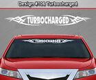 #106 TURBOCHARGED Windshield Decal Window Sticker Vinyl Graphic Tribal Car SUV