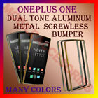 ALUMINUM DUAL TONE BUMPER METAL CASE SCREWLESS FRAME for ONEPLUS ONE MOBILE NEW