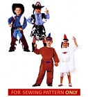 SEWING PATTERN! MAKE NO SEW COSTUMES! COWBOY~COWGIRL~INDIAN BRAVE~PRINCESS!