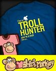 Troll Hunter. You're a troll T-shirt - Ladies & Gents in Many Colours