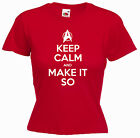 'Keep Calm and Make it so' Star Trek Movie Picard Ladies Girls Funny T-shirt