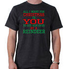 All I Want Is You To Get Ran Over Xmas Tee Funny Slogan T-Shirt