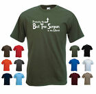 'Probably the Best Tree Surgeon in the World' Funny Aborist Men's T-shirt