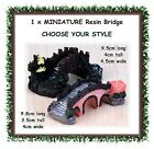 1 x MINIATURE bridge - 9.5cm long - CHOOSE YOUR STYLE - fairy garden terrarium