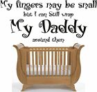 My Daddy childrens wall art sticker wall quote decal Nursery