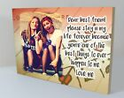 "Personalised 6x8"" plaque photo best friends friendship quote unique gift WP9"