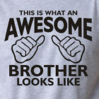 THIS is WHAT an AWESOME BROTHER LOOKS LIKE funny T-Shirt family sibling bro