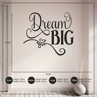 Dream Big Inspirational Teenagers Childrens Bedroom Vinyl Wall Art Sticker Decal