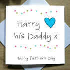 Personalised Handmade Happy Fathers Day Card - Dad/Daddy, Daughter/Son - Any Age