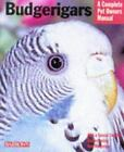 Complete Pet Owner's Manual: Budgerigars by Immanuel Birmelin (1998, Paperback)