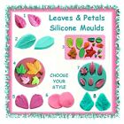 Leaf & petal silicone mould mold -CHOOSE YOUR STYLE- cake cupcake leaves fondant