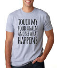 TOUCH MY FOOD AGAIN funny family Thanksgiving holiday feast fall turkey T-Shirt