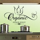 ORGANIC FOOD ONLY Wall Art Vinyl Quote Removable Home Decor Sticker KITCHEN_04