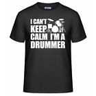 I Can't Keep Calm I'm A Drummer Men's Unisex T-Shirt Drum Player Funny Tee Shirt
