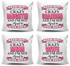 Back Off I Have A Crazy Relative Cushion Cover w/ Inner - Pink