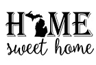 Michigan State Home Sweet Home Vinyl Decal Sticker RV Window Wall Home Choice