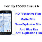 3pcs For Fly FS508 Cirrus 6  High Clear/Matte/Nano Explosion Screen Protector