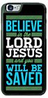 Believe in Jesus Slogan Case Cover for iPhone 6 Plus 6s 5 Samsung s7 LG HTC gift