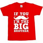 If You Moustache I'm The Big Brother Kids Boys / Girls T-Shirt