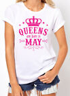 Queens are Born in May Women's T-shirt. Birthday Girl shirt. gift for her. S-3XL