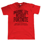 Life Without Fortnite, Mens Funny T Shirt - Battle Royale Gift Dad Fathers Day