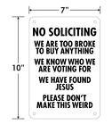 "Funny No Soliciting Sign - 10"" x 7"" Aluminum Metal - Multiple Options!"