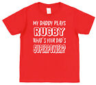 My Dad Plays Rugby What's Your Dad's Superpower? Kids T-Shirt Boy Girl Son