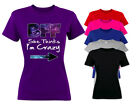 Galaxy She thinks i'm crazy->I know she's crazy BFF Matching T-shirts. S-3XL