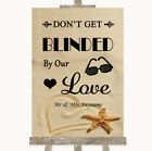 Wedding Sign Poster Print Sandy Beach Don't Be Blinded Sunglasses