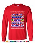 I'm on the Naughty List Ugly Sweater Long Sleeve T-Shirt Funny Xmas Santa Tee
