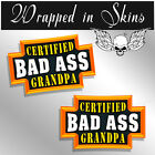 Grandpa Stickers Certified Bad Ass Decals Funny Grandpa Decals  - 2 Pack