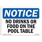 OSHA Notice - No Drinks Or Food On Pool Table Sign | Heavy Duty Sign or Label $7.99 USD on eBay