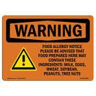 OSHA WARNING Sign - Food Allergy Notice Please Be With Symbol  Made in the USA