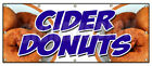 CIDER DONUTS BANNER SIGN hot fresh doughnuts varieties coffee bakery