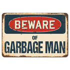 Beware Of Garbage Man Rustic Sign SignMission Classic Plaque Decoration
