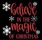 Believe in the Magic Christmas Decal Sticker for Laptop Tumbler Ornament Car