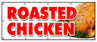 ROASTED CHICKEN BANNER SIGN dinner take out carry restaurant food