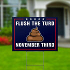 """Flush the Turd Anti Trump Funny Yard Signs Double Sided 24x18"""" + Metal H Stakes"""