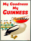 My Goodness My Guinness Vintage Beer Advertising Poster