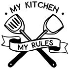 My Kitchen My Rules Wall Art Sticker, Home Decor, Quality Diy Decal Quotes