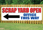 SCRAP YARD OPEN WITH DIRECTIONAL ARROW SIGN Banner OUTDOOR SIGN PVC with Eyelets