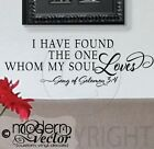 I have found the one whom my soul loves Quote Vinyl Wall Decal Decor Solomon 3:4