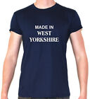 made in west yorkshire banter t shirt Leeds Bradford Wetherby Castleford Bingley