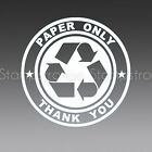 4 Inch RECYCLE V3 PAPER ONLY Vinyl Decal Sticker Die Cut symbol
