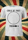 Circle Of Trust You Insecure Funny Tumblr Fashion T Shirt Men Women Unisex 1809