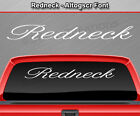 REDNECK Altogscr Font Windshield Decal Window Sticker Vinyl Graphic Text Script